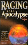 Raging Into the Apocalypse: Essays in Apocalypse IV