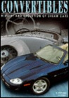 Convertibles History and Evolution of Dream Cars