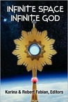 Infinite Space, Infinite God by Karina L. Fabian