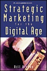 Strategic Marketing for the Digital Age