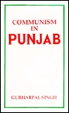 Communism in Punjab: A Study of the Movement Up to 1967