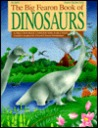 Big Fearon Book of Dinosaurs