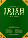 The Book of Irish Families, Great and Small: History-Arms-Origins