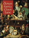 Down Santa Claus Lane by Leisure Arts