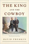 The King and the Cowboy: Theodore Roosevelt and Edward the Seventh, Secret Partners