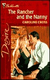 The Rancher and the Nanny by Caroline Cross