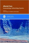 Alluvial Fans: Geomorphology, Sedimentology, Dynamics (Geological Society Special Publication)