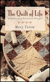 The Quilt of Life by Mary Tatem