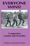 Everyone Wins: Cooperative Games and Activities