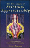The Nine Stages of Spiritual Apprenticeship: Understanding the Student-Teacher Relationship
