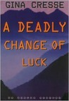 Deadly Change of Luck, A