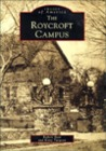 The Roycroft Campus