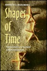 Shapes of Time: The Evolution of Growth and Development