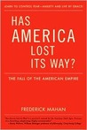 Has America Lost Its Way?: The Fall of the American Empire
