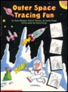 Outer Space Tracing Fun Book
