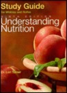 Study Guide For Whitney And Rolfes' Understanding Nutrition Ninth Edition