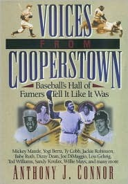 Voices From Cooperstown by Anthony J. Connor