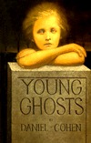 Young Ghosts by Daniel   Cohen