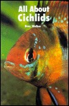 All about Cichlids by Braz Walker