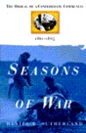 Seasons of War: The Ordeal of a Confederate Community, 1861-1865