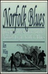 Norfolk Blues: The Civil War Diary of the Norfolk Light Artillery Blues
