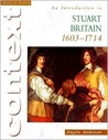 An Introduction to Stuart Britain, 1603-1714