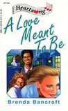 A Love Meant To Be (Heartsong Presents #30)