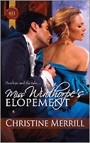 Miss Winthorpe's Elopement by Christine Merrill