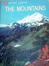 The Mountains (LIFE Nature Library)