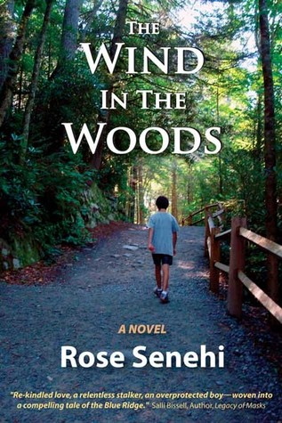 The Wind in the Woods by Rose Senehi