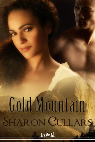 Gold Mountain by Sharon Cullars