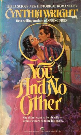 You, and No Other by Cynthia  Wright