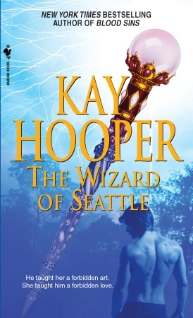 The Wizard of Seattle by Kay Hooper