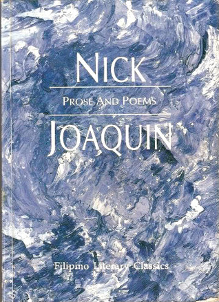 nick joaquin poems Nick adams is a recurring character in ernest hemingway's short stories there are some parallels between nick's life and hemingway's, which makes many critics believe nick is autobiographical.