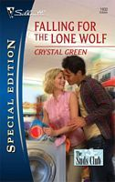Falling for the Lone Wolf (The Suds Club, #3) (Silhouette Special Edition, #1932)
