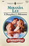 A Daughter's Dilemma by Miranda Lee