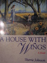 A House With Wings