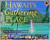 Hawaii's Gathering Place: The Island of Oahu