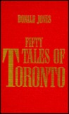 Fifty Tales of Toronto