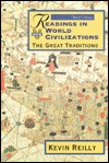 Readings in World Civilization by Kevin Reilly