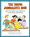 Young Journalist's Book by Nancy Bentley
