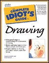 The Complete Idiot's Guide to Drawing by Lauren Jarrett
