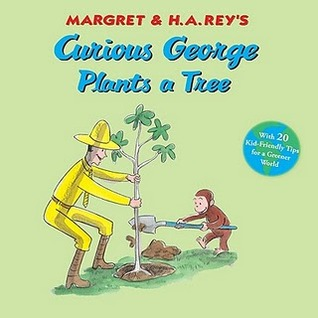 Curious George Plants A Tree by Margret Rey