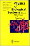 Physics of Biological Systems: From Molecules to Species