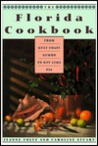 Florida Cookbook, The: From Gulf Coast Gumbo to Key Lime Pie (Knopf Cooks American Series)