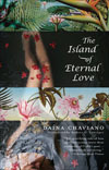 The Island of Eternal Love by Daina Chaviano