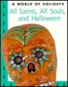 All Saints, All Souls, and Halloween