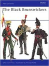 The Black Brunswickers (Men at Arms Series)