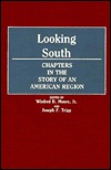 Looking South: Chapters in the Story of an American Region