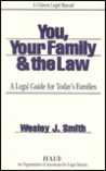 You, Your Family and the Law: A Legal Guide for Today's Families